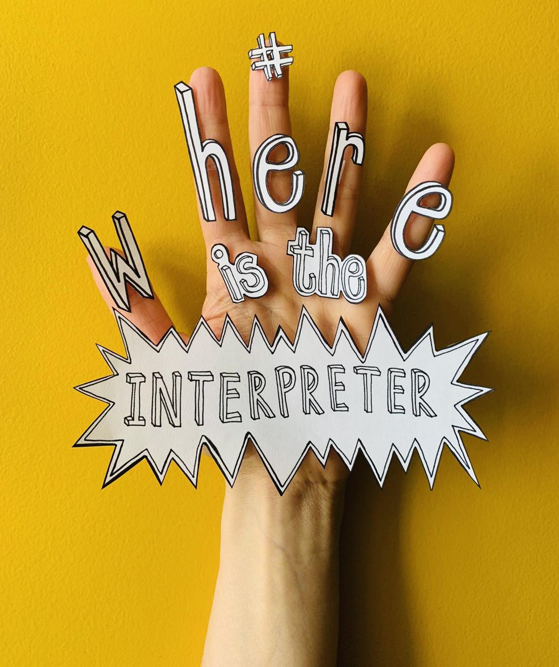 Where Is The Interpreter?